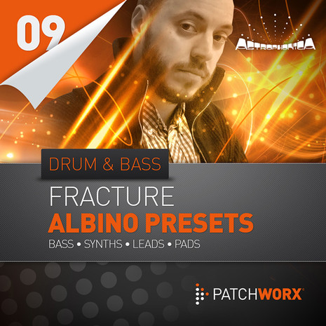 Patchworx 9: Fracture Drum & Bass Albino Presets