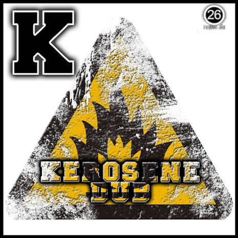 K: Kerosene Dub