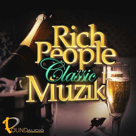Rich People Classic Muzik