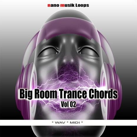 Big Room Trance Chords Vol 2