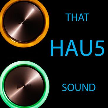 That Hau5 Sound
