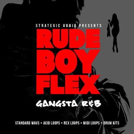 RudeBoy Flex: Gangsta R&B