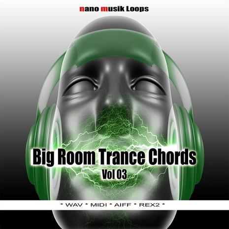 Big Room Trance Chords Vol 3