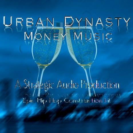 Urban Dynasty: Money Music
