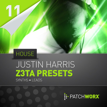 Patchworx 11: Justin Harris House Synths Z3TA+