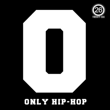 O: Only Hip Hop