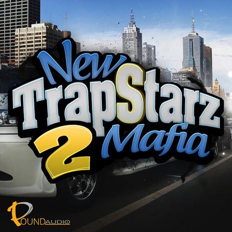 New TrapStarz Mafia 2