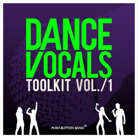Dance Vocals Toolkit Vol 1