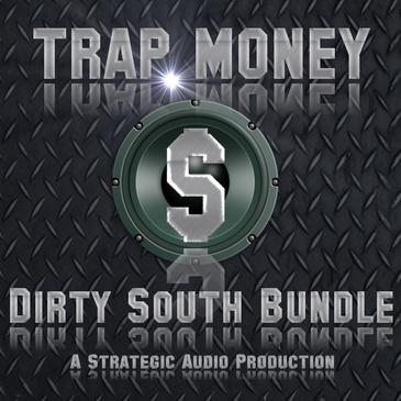Trap Money: Dirty South Bundle
