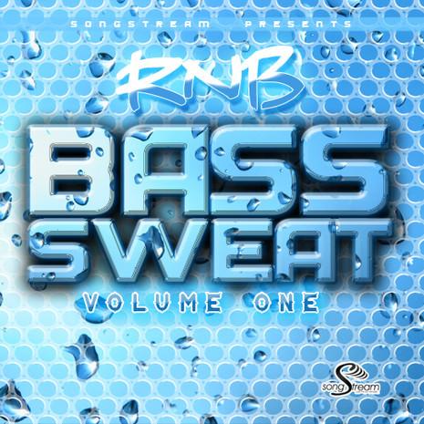 RnB Bass Sweat Vol 1