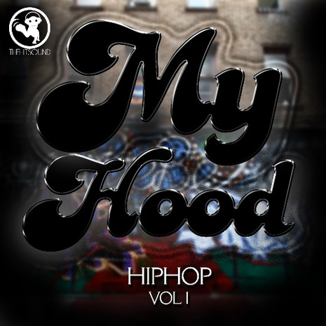 My Hood Hip Hop Vol 1