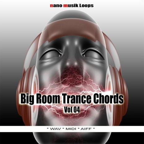 Big Room Trance Chords Vol 4