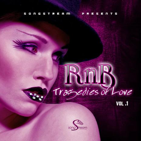 RnB Tragedies Of Love Vol 1