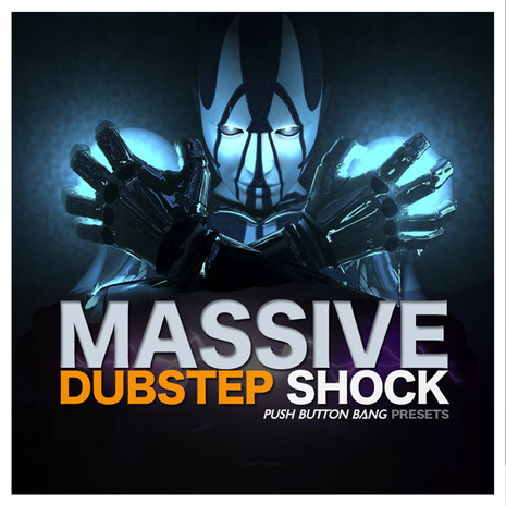Dubstep Shock: Massive Presets