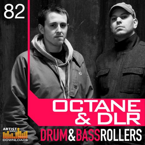 Octane & DLR: Drum & Bass Rollers