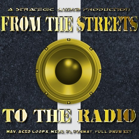 From The Streets to The Radio