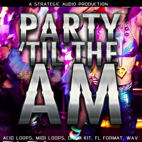 Party 'til the AM