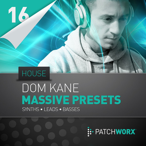 Patchworx 16: Dom Kane Massive House Synths