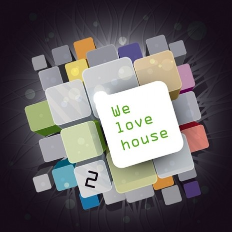 We Love House Vol 2