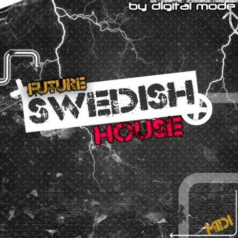 Future Swedish House Vol 1
