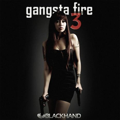 Gangsta Fire 3