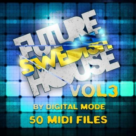 Future Swedish House Vol 3