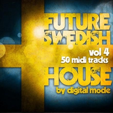 Future Swedish House Vol 4