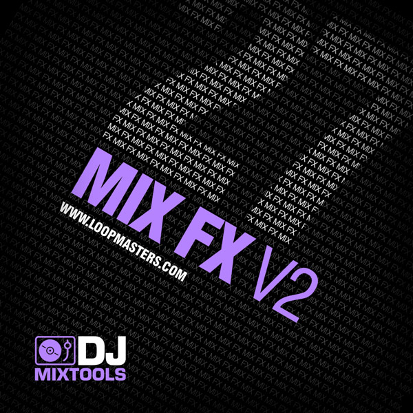 DJ Mixtools 27: Mix FX Vol 2