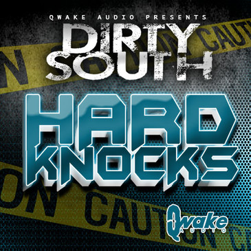 Dirty South: Hard Knocks