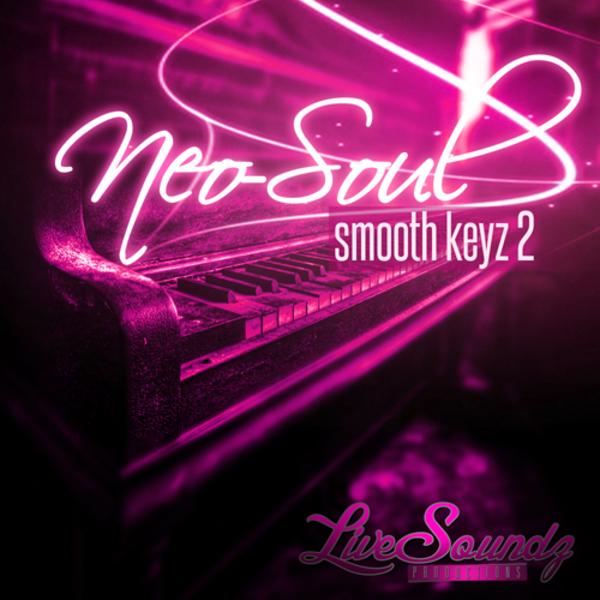 Neo Soul: Smooth Keyz 2