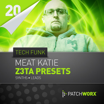 Patchworx 20: Meat Katie Tech Funk Z3ta Synths