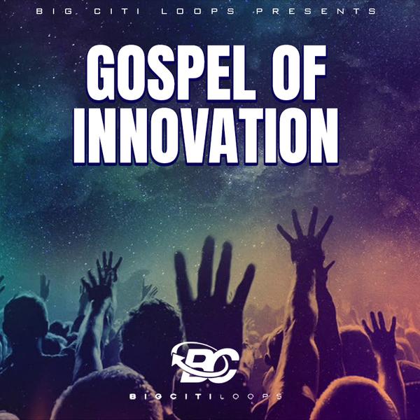 Gospel Of Innovation