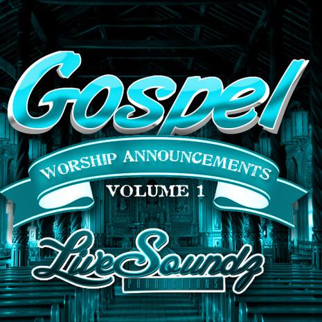 Gospel Worship Announcements Vol 1