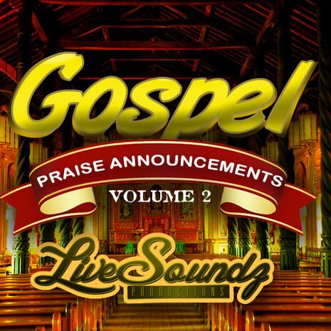 Gospel Praise Announcements Vol 2