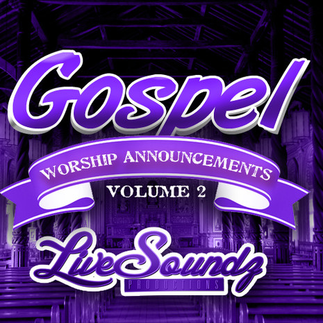 Gospel Worship Announcements Vol 2