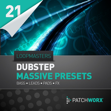 Patchworx 21: Dubstep Massive Presets