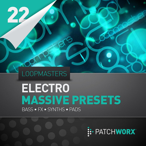 Patchworx 22: Electro Synths Massive Presets