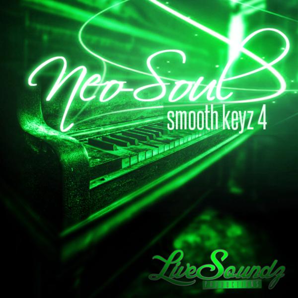 Neo Soul: Smooth Keyz 4