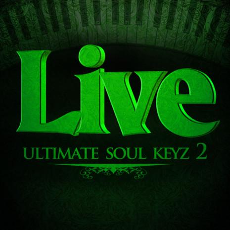 Live Ultimate Soul Keyz 2