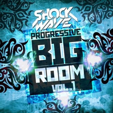 Progressive Big Room Vol 1
