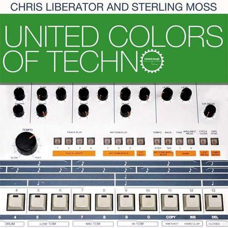 Liberator & Moss: United Colours Of Techno