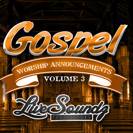 Gospel Worship Announcements Vol 3