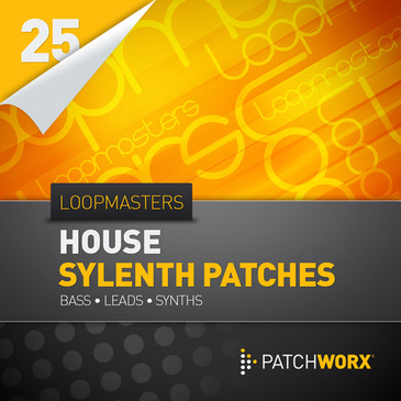 Patchworx 25: House Synths For Sylenth1