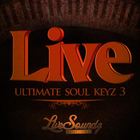 Live Ultimate Soul Keyz 3
