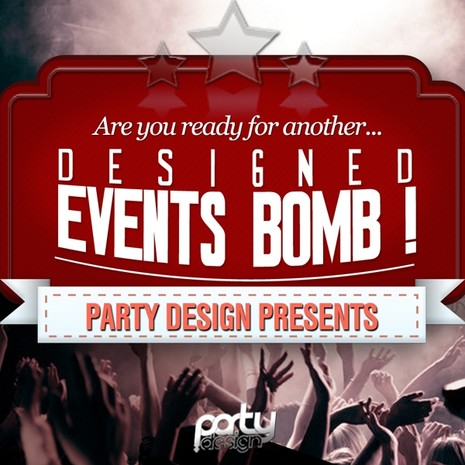 Designed Events Bomb! Vol 1