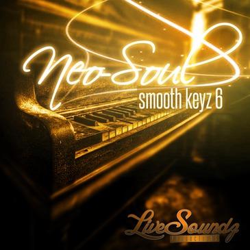 Neo Soul: Smooth Keyz 6