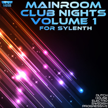 Mainroom Club Nights Vol 1 For Sylenth