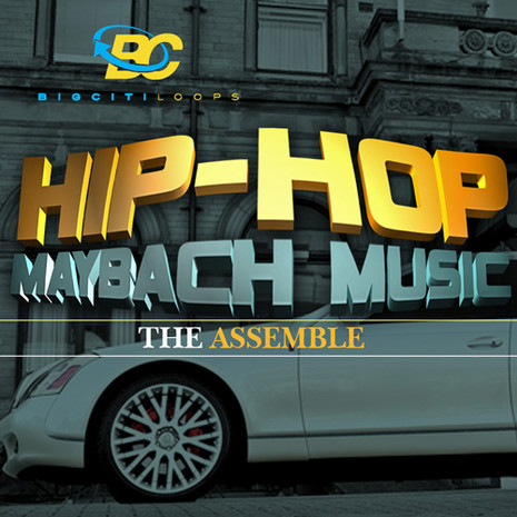 Hip Hop Maybach Music: The Assemble