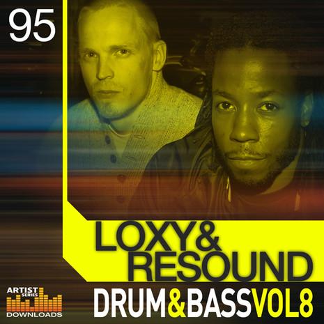 Loxy & Resound: Drum & Bass Vol 8
