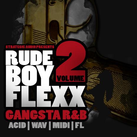 RudeBoy Flex: Gangsta R&B Vol 2